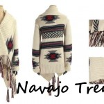 NEW SEASON STYLE: How To Rock The Navajo Trend!